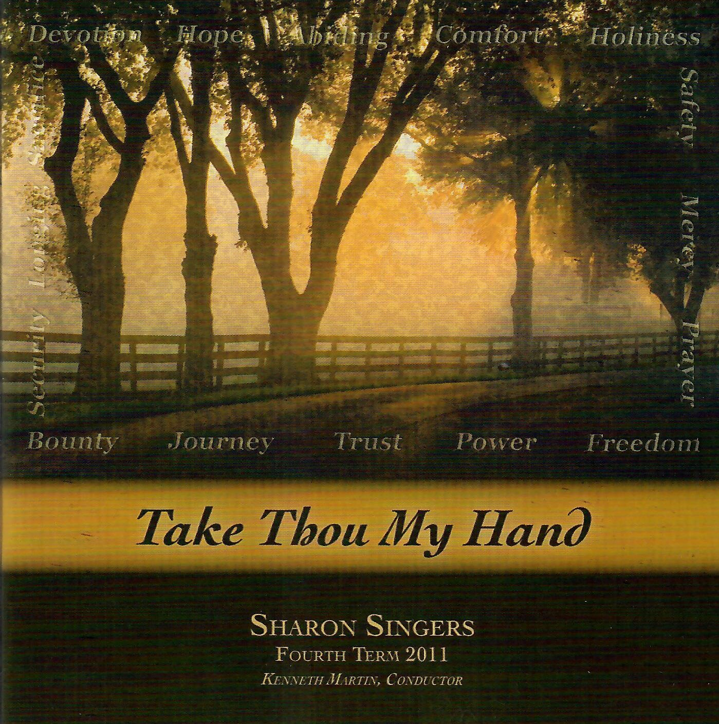 take thou my hand